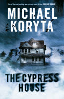 Cover for The Cypress House by Michael Koryta