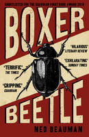 Cover for Boxer, Beetle by Ned Beauman