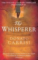 Cover for The Whisperer by Donato Carrisi