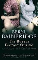 Cover for The Bottle Factory Outing by Beryl Bainbridge