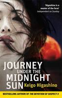 Cover for Journey Under the Midnight Sun by Keigo Higashino