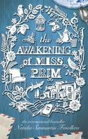 The Awakening of Miss Prim by Natalia Sanmartin Fenollera