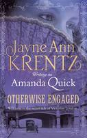 Cover for Otherwise Engaged by Amanda Quick