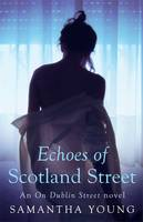 Cover for Echoes of Scotland Street by Samantha Young