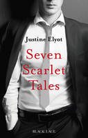 Cover for Seven Scarlet Tales by Justine Elyot