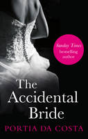 Cover for The Accidental Bride by Portia Da Costa