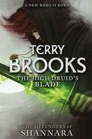 The High Druid's Blade by Terry Brooks