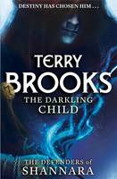Cover for The Darkling Child by Terry Brooks