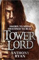 Cover for Tower Lord by Anthony Ryan