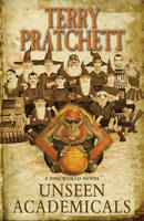 Unseen Academicals by Terry Pratchett