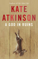 Cover for A God in Ruins by Kate Atkinson