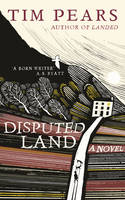 Disputed Land by Tim Pears
