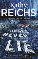 Cover for Bones Never Lie (Temperance Brennan 17) by Kathy Reichs