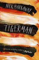 Cover for Tigerman by Nick Harkaway