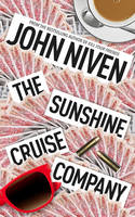 Cover for The Sunshine Cruise Company by John Niven