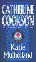 Cover for Katie Mulholland by Catherine Cookson
