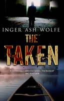 Cover for The Taken by Inger Ash Wolfe