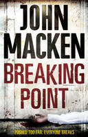 Cover for Breaking Point by John Macken