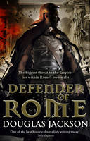 Cover for Defender of Rome by Douglas Jackson