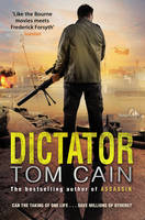 Cover for Dictator by Tom Cain