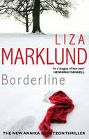Cover for Borderline by Liza Marklund
