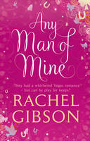 Cover for Any Man of Mine by Rachel Gibson