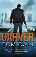 Cover for Carver by Tom Cain