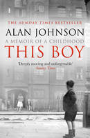 Cover for This Boy by Alan Johnson