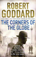 Cover for The Corners of the Globe by Robert Goddard