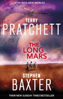 Cover for The Long Mars by Terry Pratchett, Stephen Baxter