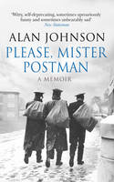Cover for Please, Mister Postman by Alan Johnson