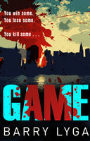 Cover for Game by Barry Lyga