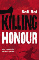 Cover for Killing Honour by Bali Rai