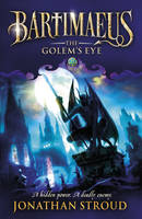 Cover for Bartimaeus 2: Golem's Eye by Jonathan Stroud