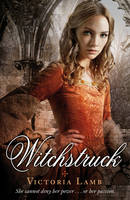 Cover for Witchstruck by Victoria Lamb