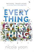 Cover for Everything, Everything by Nicola Yoon
