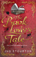 Cover for The Book Lover's Tale by Ivo Stourton