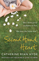 Cover for Second Hand Heart by Catherine Ryan Hyde