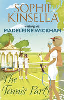 Cover for The Tennis Party by Madeleine Wickham