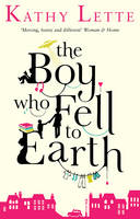 Cover for The Boy Who Fell to Earth by Kathy Lette