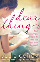 Cover for Dear Thing by Julie Cohen