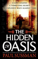 Cover for The Hidden Oasis by Paul Sussman