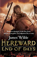 Cover for Hereward: End of Days by James Wilde