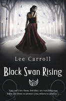 Cover for Black Swan Rising by Lee Carroll