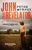Cover for John the Revelator by Peter Murphy