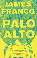 Cover for Palo Alto by James Franco