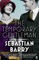 Cover for The Temporary Gentleman by Sebastian Barry
