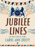 Cover for Jubilee Lines by Carol Ann Duffy