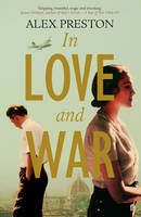 Cover for In Love and War by Alex Preston