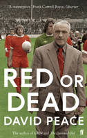 Cover for Red or Dead by David Peace